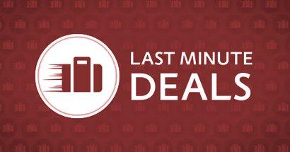 Last Minute DealsLast Minute Deals